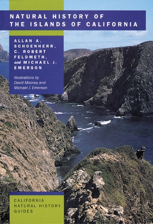 Natural History of the Islands of California by Allan A. Schoenherr, C. Robert Feldmeth, Michael J. Emerson