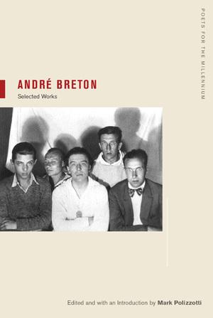 André Breton by André Breton, Mark Polizzotti