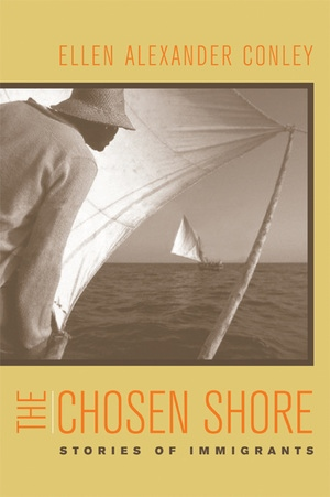 The Chosen Shore by Ellen Alexander Conley