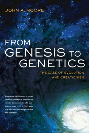 From Genesis to Genetics by John A. Moore