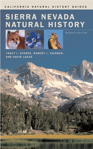 Sierra Nevada Natural History by Tracy I. Storer, Robert L. Usinger, David Lukas
