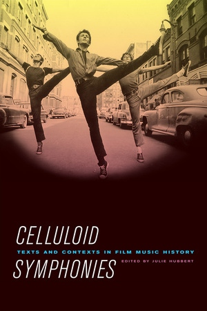 Celluloid Symphonies by Julie Hubbert