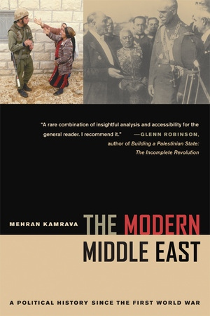 The Modern Middle East by Mehran Kamrava