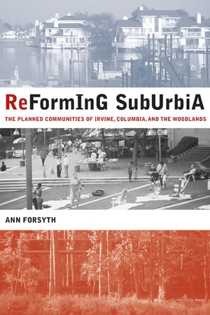 Reforming Suburbia by Ann Forsyth
