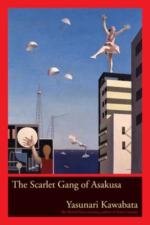 The Scarlet Gang of Asakusa by Yasunari Kawabata