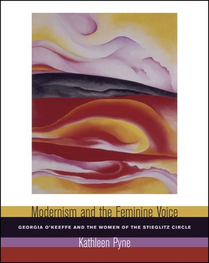 Modernism and the Feminine Voice by Kathleen Pyne