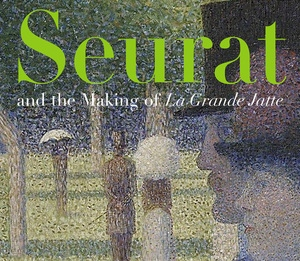 Seurat and the Making of La Grande Jatte by Robert L. Herbert