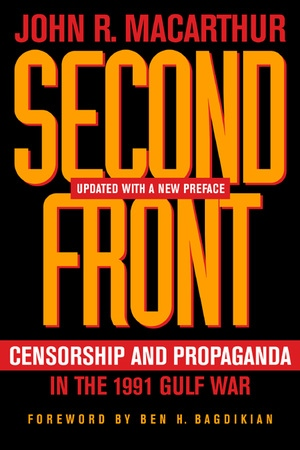 Second Front by John R. MacArthur