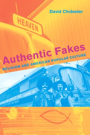 Authentic Fakes by David Chidester
