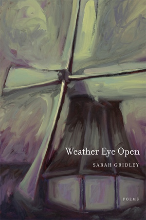 Weather Eye Open by Sarah Gridley