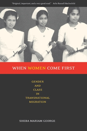 When Women Come First by Sheba George
