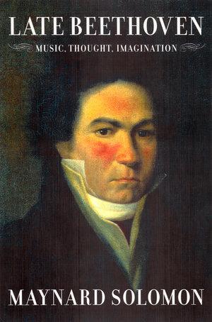 Late Beethoven by Maynard Solomon