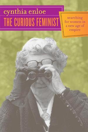 The Curious Feminist by Cynthia Enloe