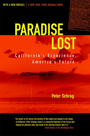 Image result for Paradise Lost, about what happened in California, Peter Schrag