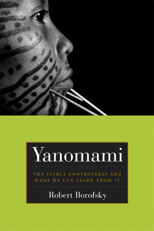 Yanomami by Rob Borofsky
