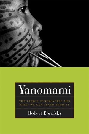 Yanomami by Rob Borofsky