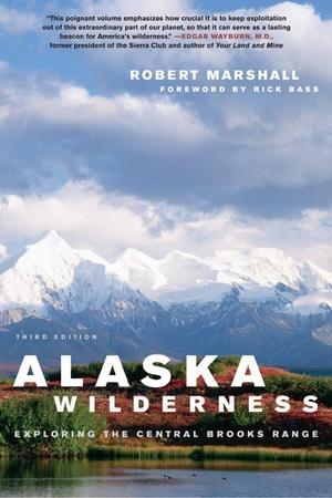 Alaska Wilderness by Robert Marshall