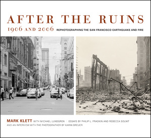 After the Ruins, 1906 and 2006 by