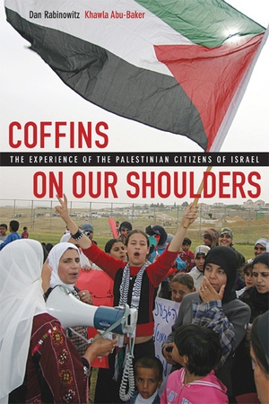 Coffins on Our Shoulders by Dan Rabinowitz, Khawla Abu-Baker