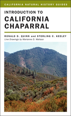 Introduction to California Chaparral by Ronald D. Quinn, Sterling Keeley