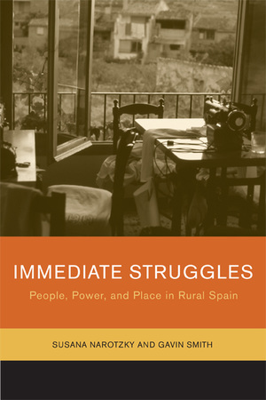 Immediate Struggles by Susana Narotzky, Gavin Smith