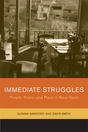 Immediate Struggles by Susana Narotzky, Gavin Smith