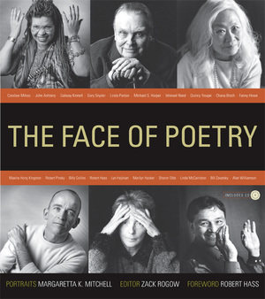 The Face of Poetry by Margaretta Mitchell, Zack Rogow