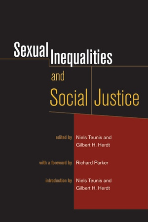 Sexual Inequalities and Social Justice by Niels Teunis, Gilbert H. Herdt
