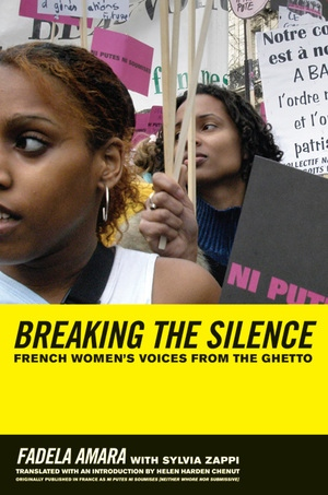 Breaking the Silence by Fadela Amara, Sylvia Zappi
