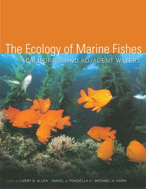 The Ecology of Marine Fishes Edited by Larry G. Allen, Michael H. Horn