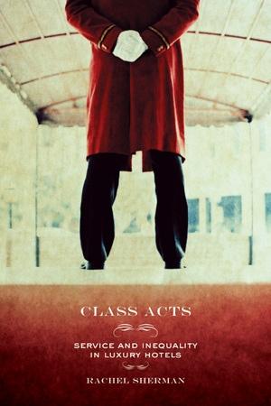 Class Acts by Rachel Sherman