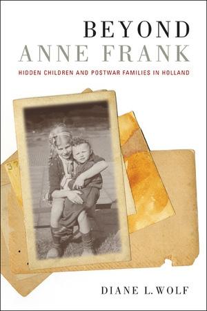 Beyond Anne Frank by Diane L. Wolf