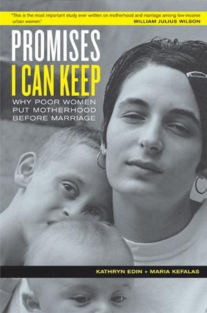 Promises I Can Keep by Kathryn Edin, Maria Kefalas