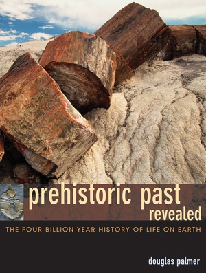 Prehistoric Past Revealed by Douglas Palmer