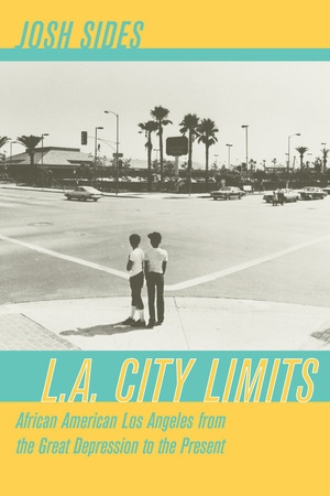 L.A. City Limits by Josh Sides