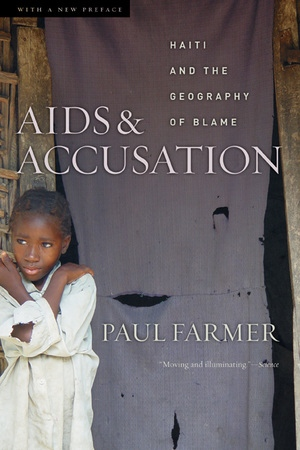 AIDS and Accusation by Paul Farmer