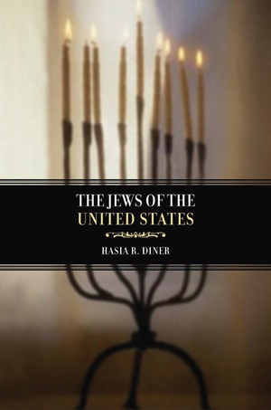 The Jews of the United States, 1654 to 2000 by Hasia R. Diner