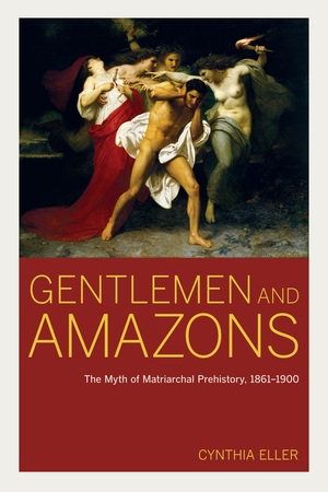 Gentlemen and Amazons by Cynthia Eller