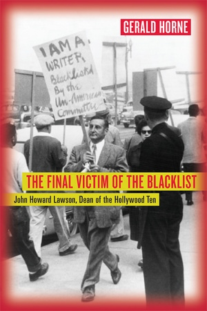 The Final Victim of the Blacklist by Gerald Horne