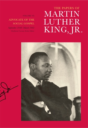 The Papers of Martin Luther King, Jr., Volume VI by Martin Luther King Jr., Clayborne Carson, Susan Englander, Susan Carson