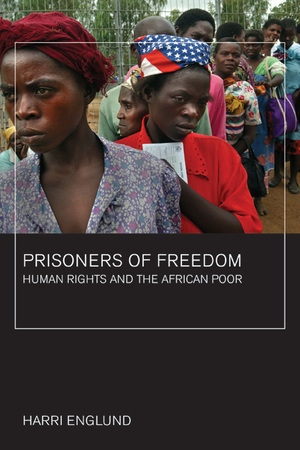 Prisoners of Freedom by Harri Englund