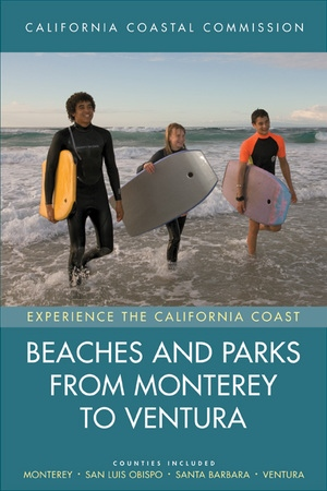 Beaches and Parks from Monterey to Ventura by California Coastal Commis