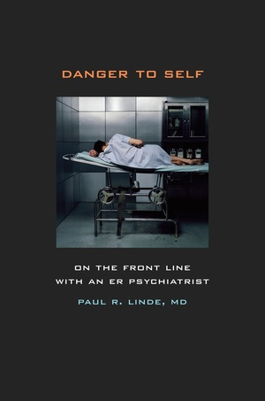 Danger to Self by Paul Linde