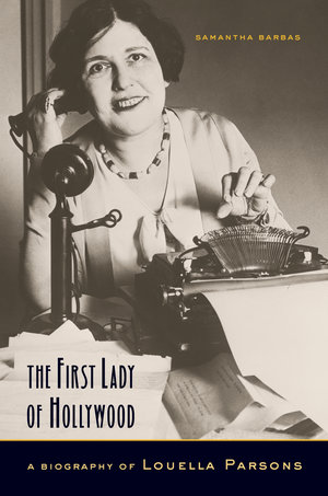The First Lady of Hollywood by Samantha Barbas