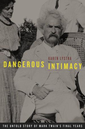 Dangerous Intimacy by Karen Lystra