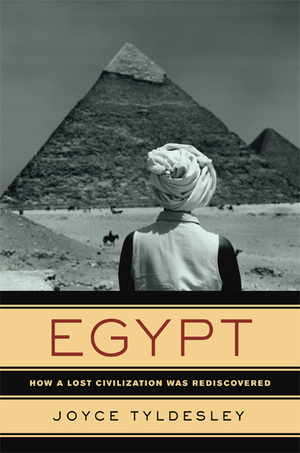 Egypt by Joyce Tyldesley