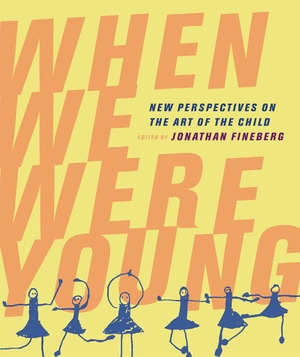 When We Were Young by Jonathan Fineberg