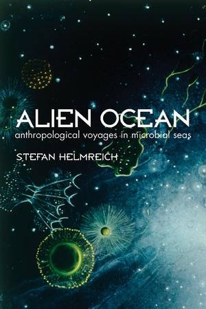 Alien Ocean by Stefan Helmreich