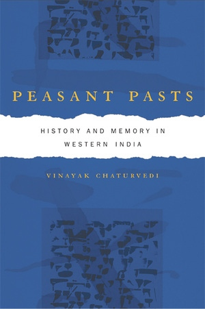 Peasant Pasts by Vinayak Chaturvedi