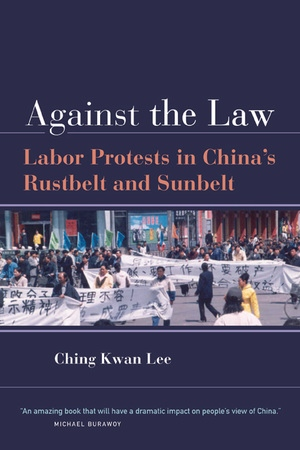 Against the Law by Ching Kwan Lee